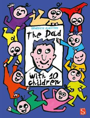 The Dad With 10 Children: An Away Day: An Away Day - The Dad With Ten Children (Hardback)