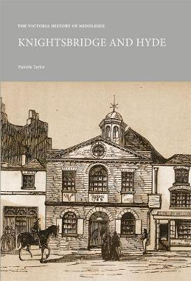 The Victoria History of Middlesex: Knightsbridge and Hyde - VCH Shorts (Paperback)