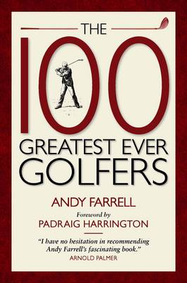 The 100 Greatest Ever Golfers (Paperback)
