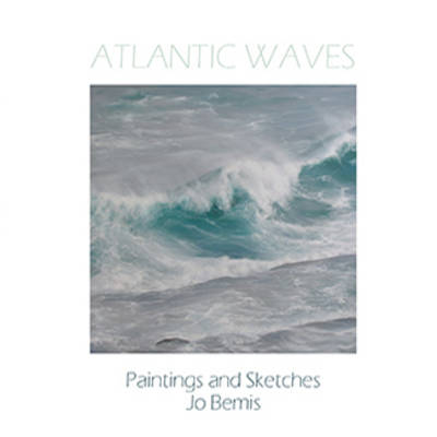 Atlantic Waves: Paintings and Sketches by Jo Bemis (Hardback)