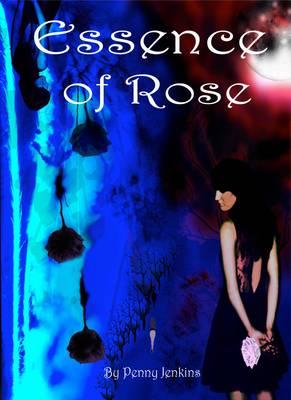 Essence of Rose (Paperback)
