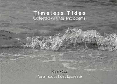 Timeless Tides: Collected Writings and Poems (Hardback)