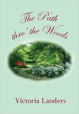 The Path Thro the Woods (Paperback)