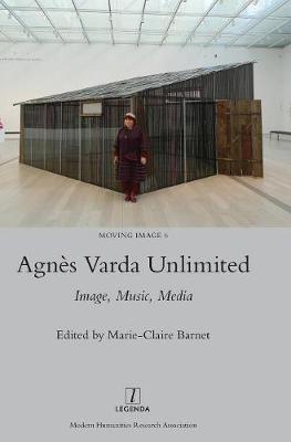 Agnes Varda Unlimited: Image, Music, Media (Hardback)