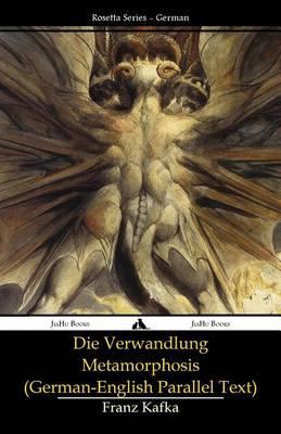 Die Verwandlung - Metamorphosis: (German-English Parallel Text) (Paperback)