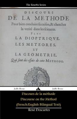 Discours De La Methode/Discourse on the Method (French/English Bilingual Text) (Paperback)