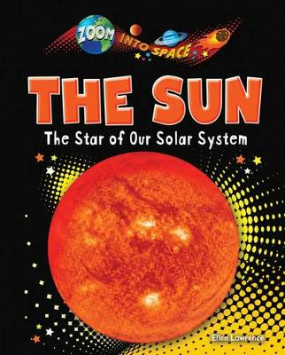 Zoom into Space: the Sun (Hardback)