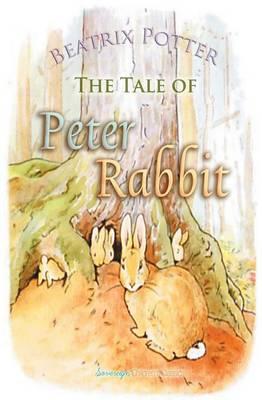The Tale of Peter Rabbit - Children's Classics (Paperback)