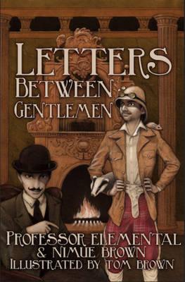 Letters Between Gentlemen (Paperback)