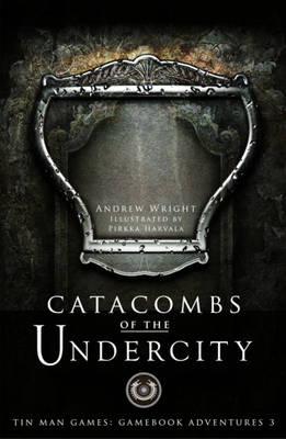 Catacombs of the Undercity - Gamebook Adventures 2 (Hardback)