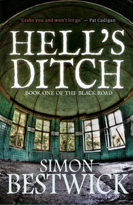 Hell's Ditch - The Black Road 1 (Hardback)