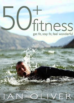 Fifty Plus Fitness - Snowbooks Fitness (Paperback)