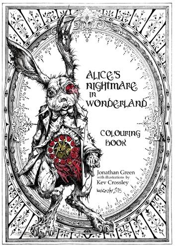 Alice's Nightmare in Wonderland Colouring Book - Snowbooks Fantasy Colouring Books 1 (Paperback)