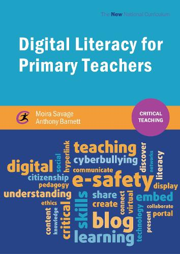 Digital Literacy for Primary Teachers - Critical Teaching (Paperback)