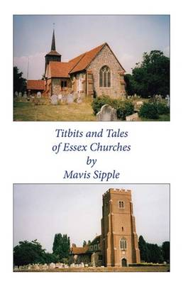 Titbits & Tales of Essex Churches (Paperback)