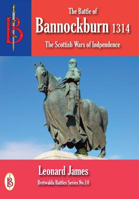 The Battle of Bannockburn 1314 (Paperback)