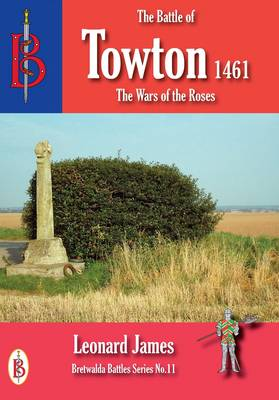 The Battle of Towton 1461 (Paperback)
