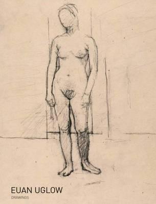 Euan Uglow - Drawings (Paperback)