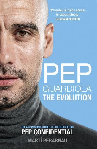 Pep Guardiola: The Evolution (Paperback)