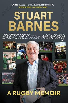 Sketches From Memory: A Rugby Memoir (Hardback)