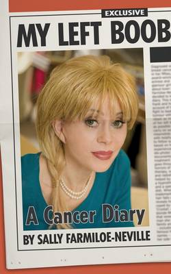 My Left Boob: A Cancer Diary (Paperback)