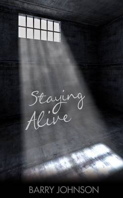 Staying Alive (Hardback)