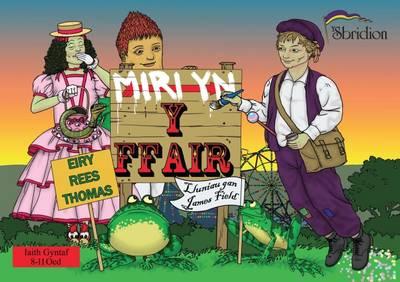 Miri yn y Fair: Iaith Gyntaf 2015 - The Flitlits (Paperback)
