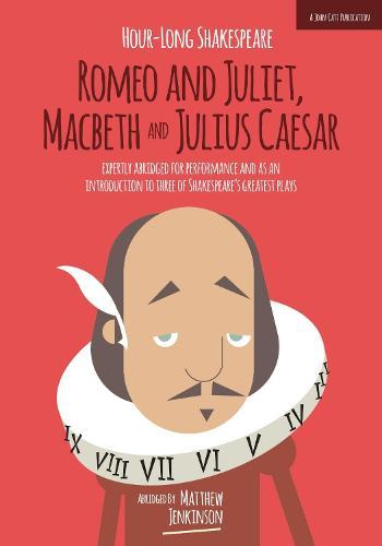 Hour-Long Shakespeare: Volume II - The Hour-long Shakespeare Series 2 (Paperback)