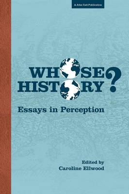 Whose History: Essays in Perception (Paperback)