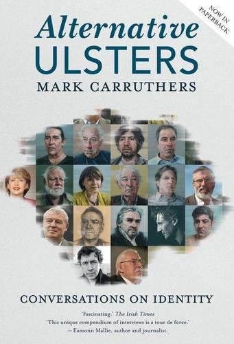 Alternative Ulsters: Conversations on Identity (Paperback)