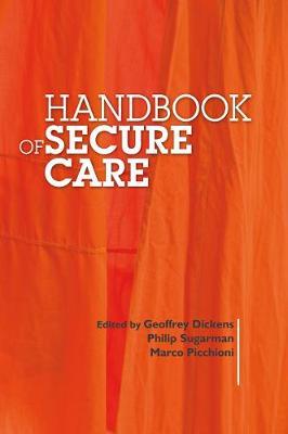 Handbook of Secure Care (Paperback)