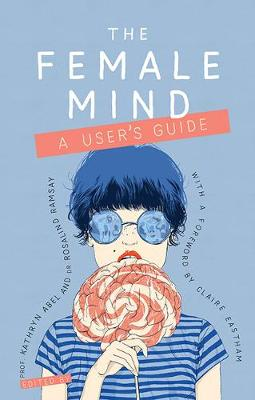 The Female Mind: User's Guide (Paperback)