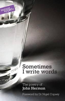 Sometimes I Write Words (Paperback)