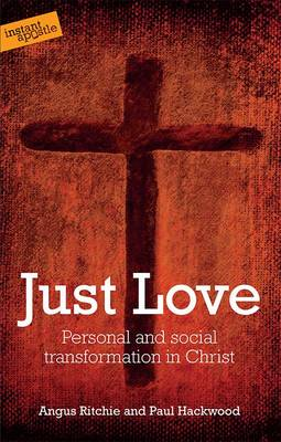 Just Love: Personal and Social Transformation in Christ (Paperback)