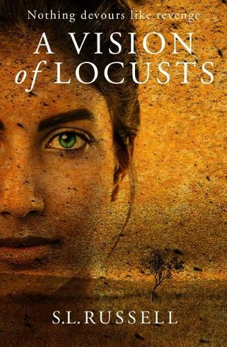 A Vision of Locusts (Paperback)