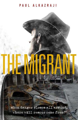 The Migrant: When danger closes all around, where will rescue come from? (Paperback)