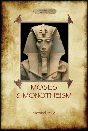 Moses and Monotheism (Paperback)