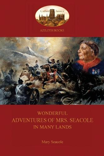Wonderful Adventures of Mrs. Seacole in Many Lands: A Black Nurse in the Crimean War (Aziloth Books) (Paperback)