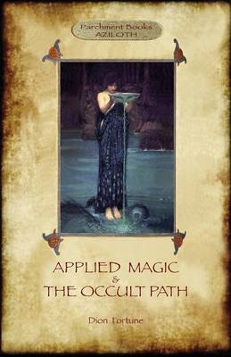 Applied Magic and the Occult Path (Aziloth Books) (Paperback)