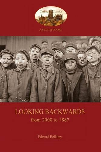 Looking Backwards, from 2000 to 1887 (Paperback)