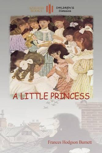 A Little Princess: With Ethel Franklin Betts' Original Images (Aziloth Books) (Paperback)