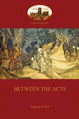 Between the Acts (Aziloth Books) (Paperback)
