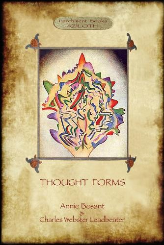 Thought-Forms; with Entire Complement of Original Colour Illustrations (Aziloth Books) (Paperback)