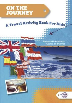 On the Journey: A Travel Activity Book for Kids (Paperback)