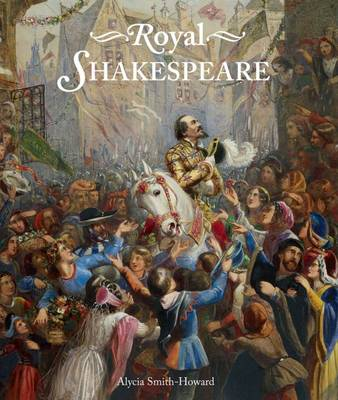 Royal Shakespeare (Hardback)