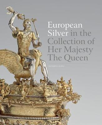 European Silver in the Collection of Her Majesty The Queen (Hardback)