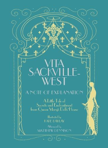 Vita Sackville-West: A Note of Explanation (Hardback)