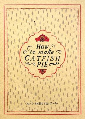 How to Make Catfish Pie: A Recipe Mini-Comic