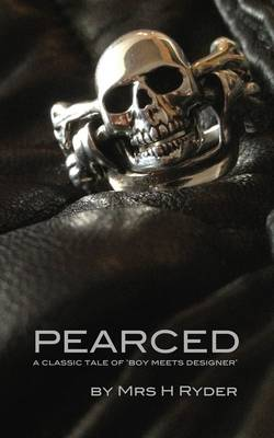 Pearced: A Classic Tale of Boy Meets Designer (Paperback)