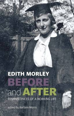 Before and After: Reminiscences of a Working Life (Hardback)